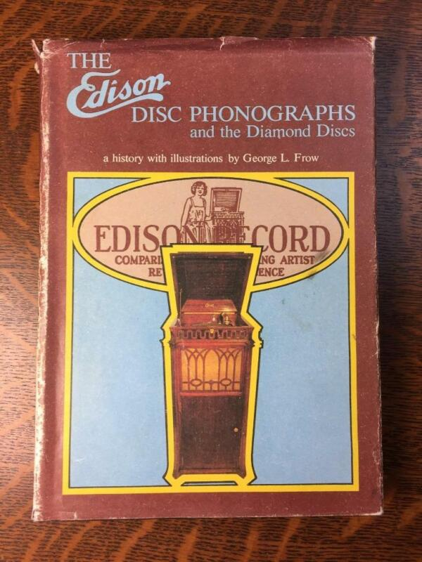 The Edison Disc Phonographs and the Diamond Discs: A History G Frow HC/DJ/82/1st