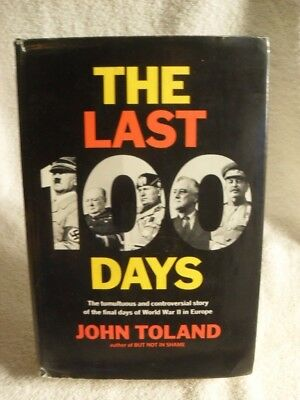 The Last 100 Days - Final Days of WWII by John Toland 1966 4th PR SS WWII BOOK