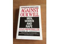 Against Our Will: Men, Women and Rape - Susan Brownmiller