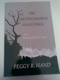 The Cretingsburgh Hauntings and other Ghostly Tales
