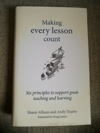 'Making Every Lesson Count' by Shaun Allison and Any Tharby BOOK
