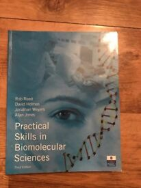 Practical Skills in Biomolecular Science 3rd Edition