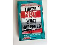 That's not what happened by Kody Kelping