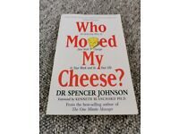 Who moved my cheese? - Dr. Spencer Johnson