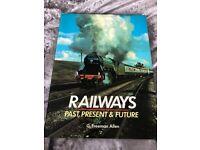 VINTAGE RAILWAYS PAST, PRESENT & FUTURE BY G FREEMAN ALLEN