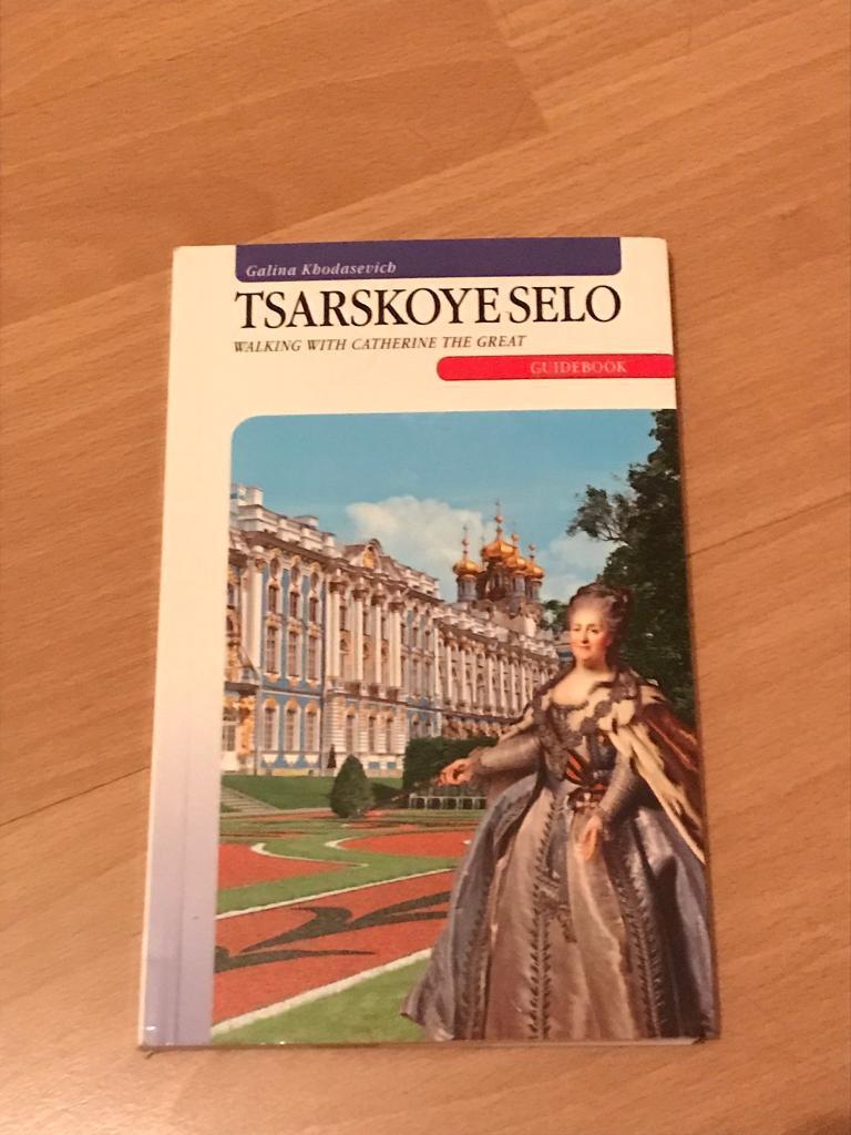 TsarskoeSelo . Guidebook. Walking with Catherine The Great.