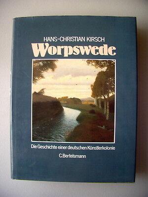 Worpswede Geschichte einer deutschen Künstlerkolonie