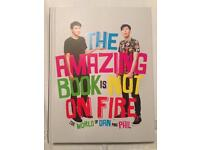 The Amazing Book is Not On Fire- Dan & Phil Book