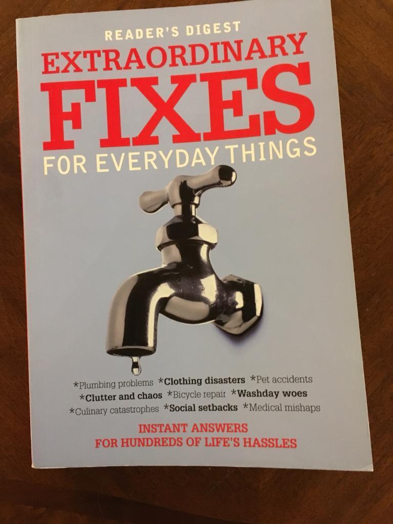 Readers Digest Extraordinary Fixes for everyday things. 365 pages. As new, never used RRP £12.99