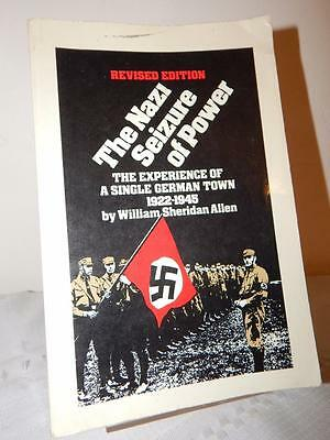 THE NAZI SEIZURE OF POWER Revised Edition PB William Sheridan Allen 1984