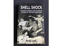 SHELL SHOCK - TRAUMATIC NEUROSIS & THE BRITISH SOLDIERS OF THE FIRST WORLD WAR