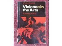 Violence in the Arts by John Fraser