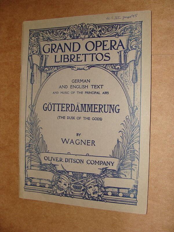 Grand Opera Libretto Gotterdammerung Dusk of the Gods Wagner 1926 German English
