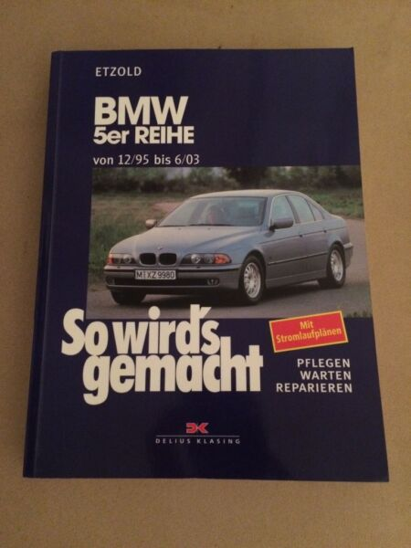 bmw e39 so wirds gemacht reparatur buch neuwertig. Black Bedroom Furniture Sets. Home Design Ideas