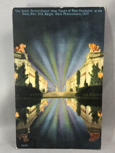 1915 PANAMA PACIFIC EXPO San Francisco GREAT SCINTILLATOR Postcard ANTIQUE