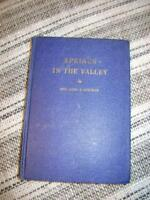 """COLLECTABLE BOOK """"SPRINGS IN THE VALLEY"""" PUBLISHED 1945 *ORILLIA"""