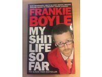 My Shit Life So Far - Frankie Boyle. Soft cover book.