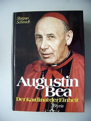 Augustin Bea Der Kardinal der Einheit 1989