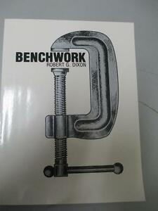 Benchwork by Robert G. Dixon (1981)