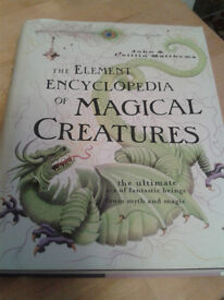 Element Encyclopedia of Magical Creatures: The Ultimate A-Z of Fantast - HARDBACK / AS NEW
