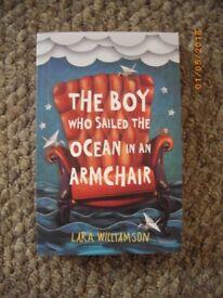 BOOK -The Boy who sailed the Ocean in an armchair- Lara Williamson (Good condition)