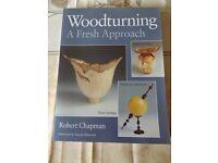 Woodturning a Fresh Approach - Robert Chapman