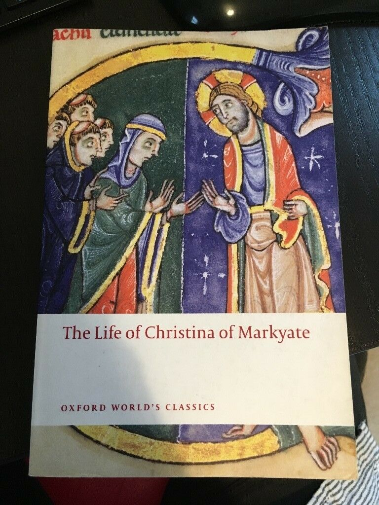 The Life of Christina of Markyate (Oxford World's Classics) by Talbot, C.H. (2009) - Used