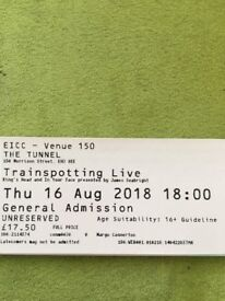 Trainspotting live tickets for tonight 6pm. Selling due to illness