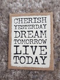 Cherish Yesterday, Dream Tomorrow, Live Today - Hessian Plaque