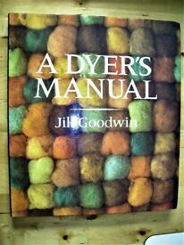 An illustrated manual of natural dye techniques on wool and silk. A new 1990 edition by Jill Goodwin