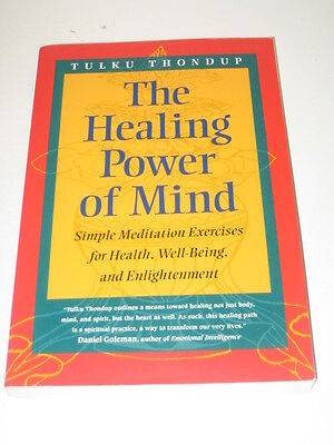 The Healing Power of Mind by Tulku Thondup (1998, (The Healing Power Of Mind Tulku Thondup)