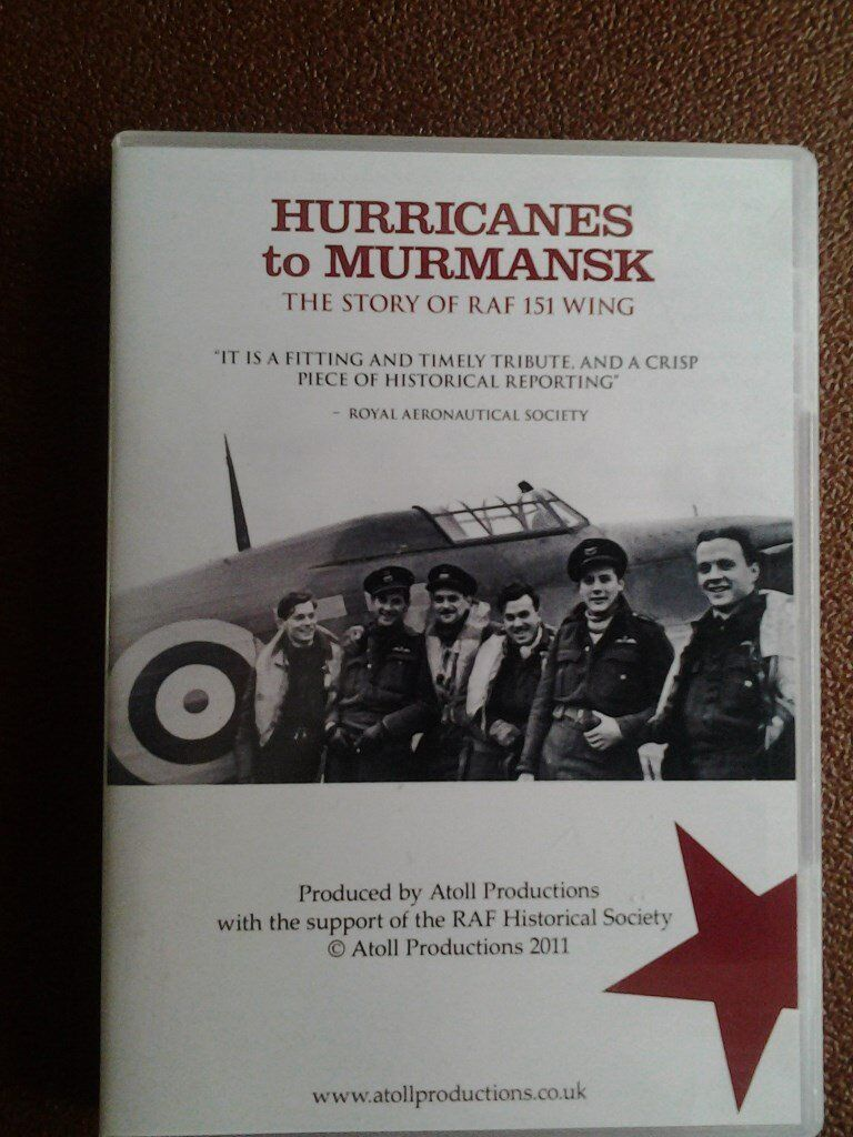 DVD, Story of a Secret Air Operation in WWII: 'Hurricanes to Murmansk - The Story of RAF 151 Wing'
