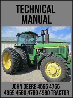 John Deere 4555 4755 4955 4560 4760 4960 Tractor Repair Technical Manual Tm1460