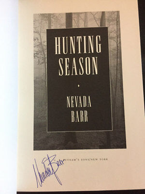 Hunting Season by Nevada Barr Signed 1st Brand New (2002, Hardcover) Anna Pigeon