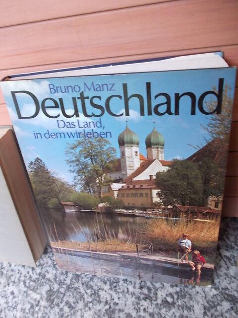 Deutschland, Das Land in dem wir leben, von Bruno Manz