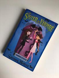 My Sister The Vampire by Sienna Mercer