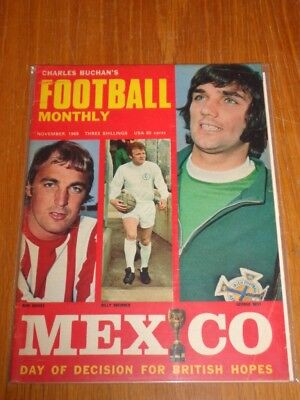FOOTBALL MONTHLY NOVEMBER 1969 GEORGE BEST MEXICO CHARLES BUCHANS UK MAGAZINE (Best Football Magazine Uk)