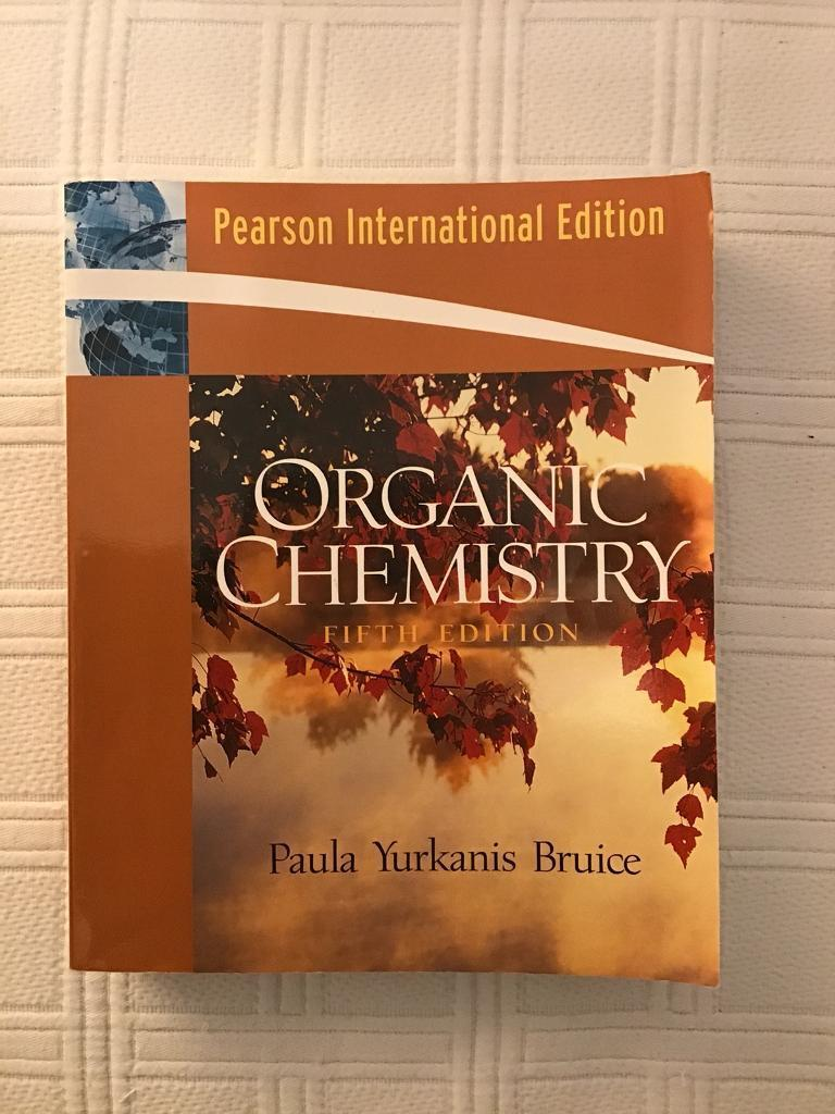 Chemistry textbook - Organic Chemistry 5th Edition, Bruice | in Grange,  Edinburgh | Gumtree