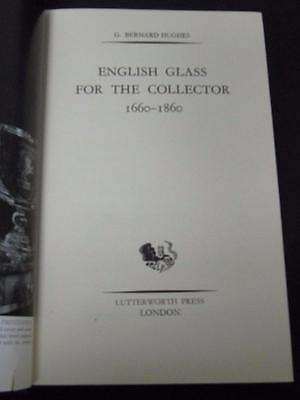 English Glass For The Collector 1660 1860 G  Hughes 1958 Hardcover Hc