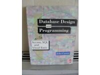 Database Design and Programming with Access, SQL and Visual Basic by John Carter