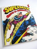 BD Supermax contre la supermolécule #1 -1970