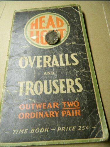 RARE 1928 HEAD LIGHT HEADLIGHT overhalls & pants button Railroad time book train