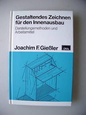 Gestaltendes Zeichnen für den Innenausbau 1987