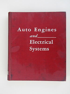 AUTO ENGINES AND ELECTRICAL SYSTEMS BY BLANCHARD AND RITCHEN