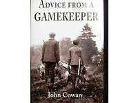 The Classic ' Advice from a Gamekeeper' by John Cowan