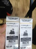 Two tickets for Matthew Good tonight at rustic $20