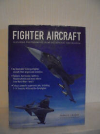 Fighter Aircraft Book. Francis Crosby. War Museum.