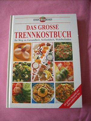 Kochbuch Essen und Geniessen:Das Große Trennkostbuch ()