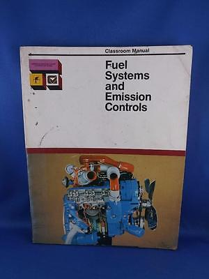 Classroom Manual Fuel Systems And Emission Controls Car Truck Engine Repair 1978
