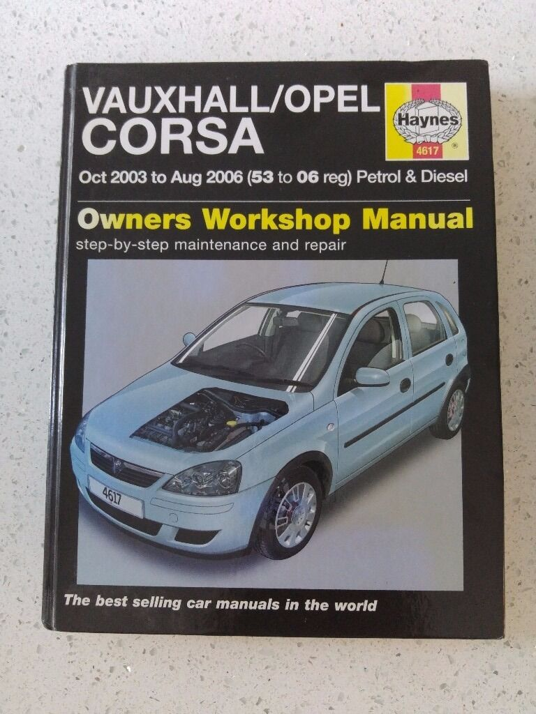 VAUXHALL/OPEL CORSA (Oct 2003 - Aug 2006) HAYNES WORKSHOP MANUAL *GOOD